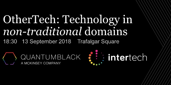 Intertech @ QuantumBlack - OtherTech: Technology in Non-Traditional Domains