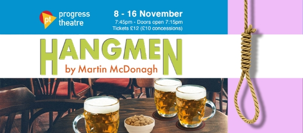 Hangmen by Martin McDonagh