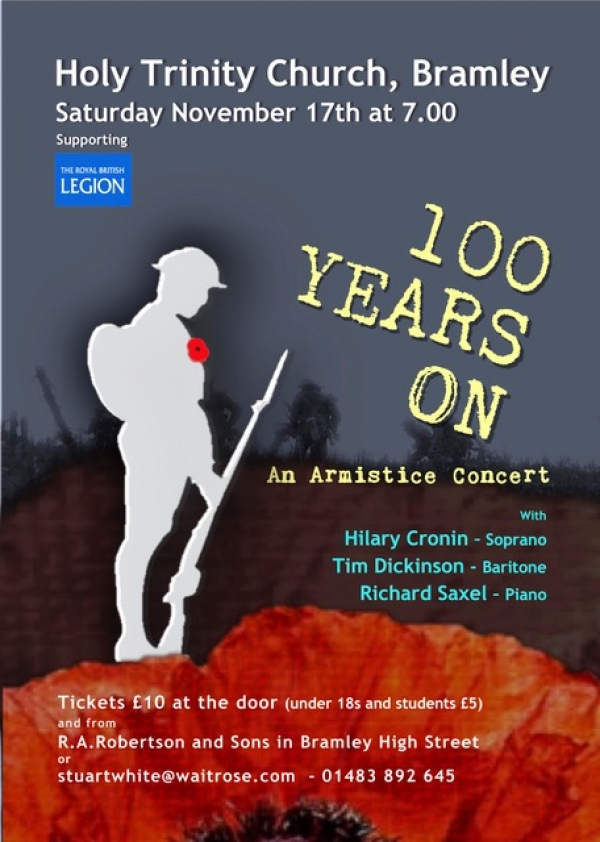 100 Years On - An Armistice Concert on Saturday 17th November 2018 at 7pm in Holy Trinity Church Bramley