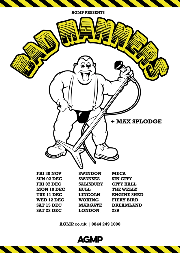 Bad Manners with Max Splodge