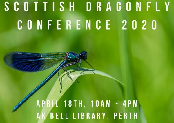 British Dragonfly Society Scottish Conference 2020 - April 18th
