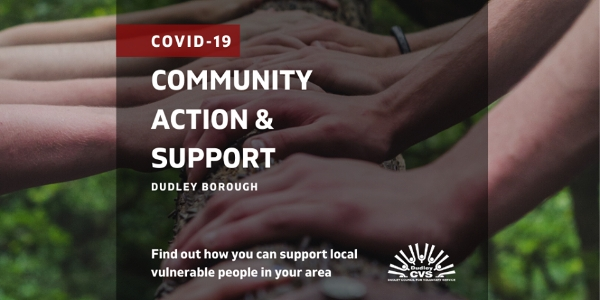 Dudley CVS Covid-19 Community Action and Support