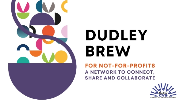 The Dudley Brew - a network for not-for-profits operating in Dudley borough