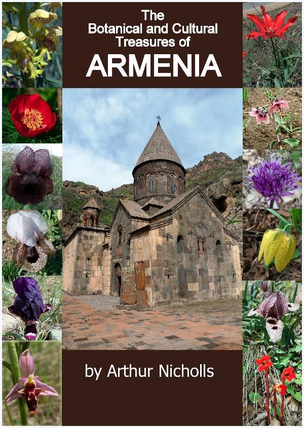 The Botanical and Cultural Treasures of Armenia by Arthur Nicholls