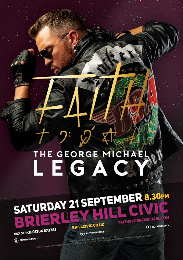 ** Faith, The George Michael Legacy - Saturday 21st September 2019**