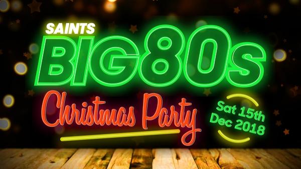 Saints BIG 80's Christmas Party