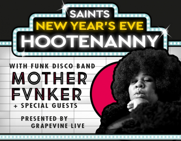 Saints New Year's Eve Hootenanny