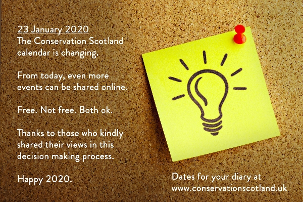 The Conservation Scotland calendar is changing - free, not free, both ok.