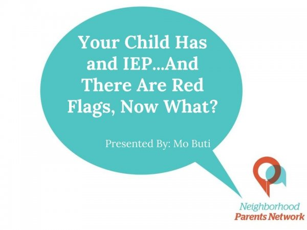 Your Child Has an IEP...And There Are Red Flags Title Slide.jpg