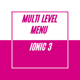 Animated Ionic 3 Accordion Menu Support Multi Level
