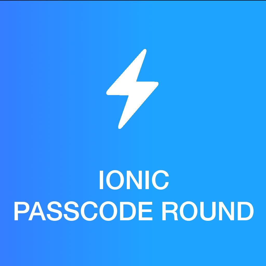 Ionic 2.x/3.x - Ionic Passcode Round