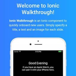 Ionic 2.x/3.x - Ionic Walkthrough