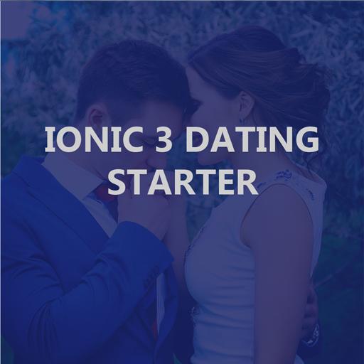 Ionic 3 Location Based Dating Full Application Starter