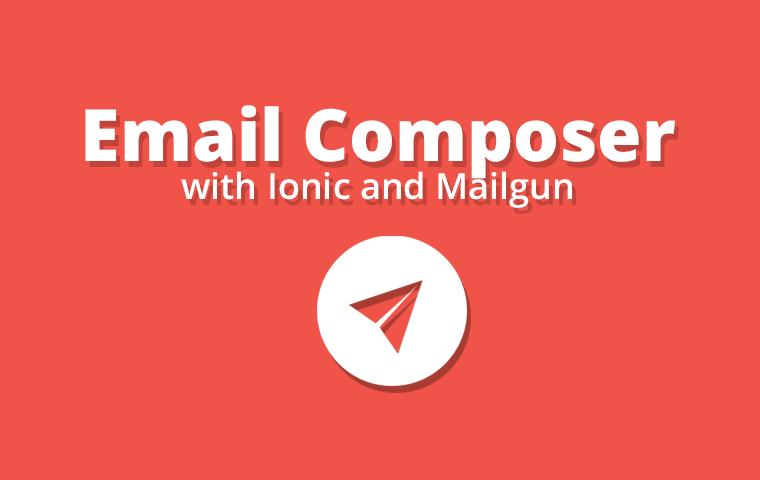 Ionic-email-composer-nodejs-nodemailer-mailgun - Ionic Marketplace