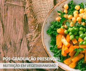 Pós-graduação Presencial em Nutrição em Vegetarianismo
