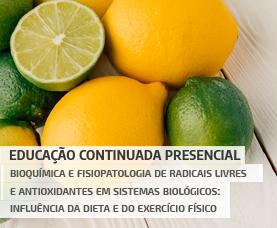 Bioquímica e fisiopatologia de radicais livres e antioxidantes em sistemas biológicos: influência da dieta e do exercício físico