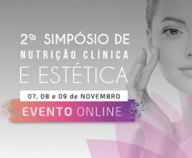 2º Simpósio de Nutrição Clínica e Estética - Online