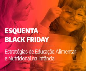 Estratégias de Educação Alimentar e Nutricional na Infância