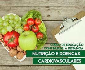 Nutrição e Doenças Cardiovasculares