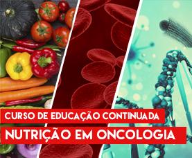 Nutrição em Oncologia