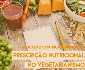 Prescrição Nutricional no Vegetarianismo