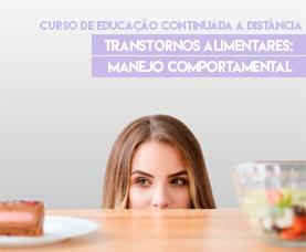 Transtornos alimentares: manejo comportamental