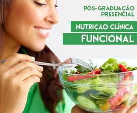 Pós-graduação Presencial em Nutrição Clínica Funcional