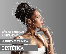 Pós-graduação EaD em Nutrição Clínica e Estética