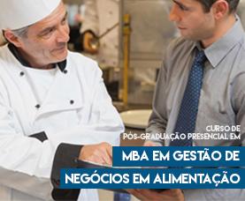 Pós-graduação Presencial em MBA em Gestão de Negócios em Alimentação