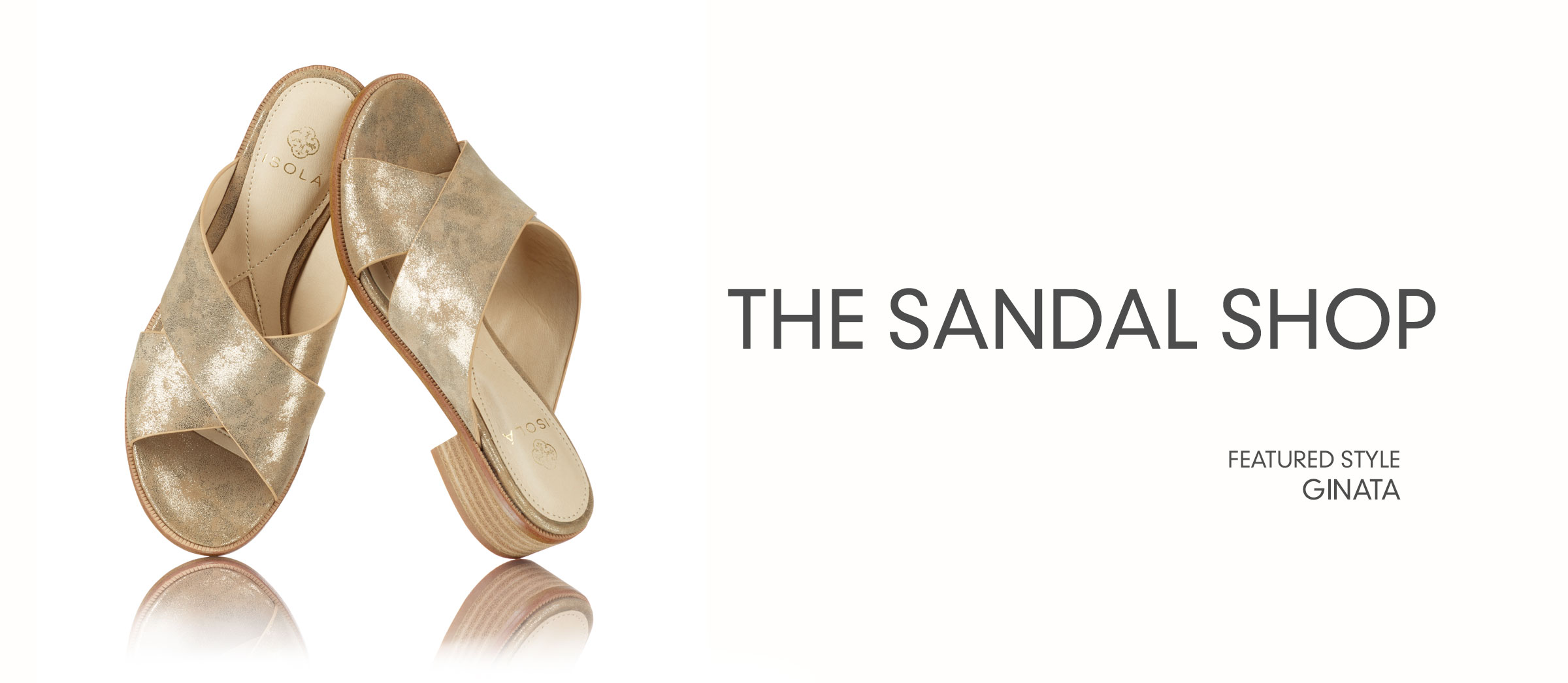 The Sandal Shop. Featured style: Ginata.  Shop Sandals