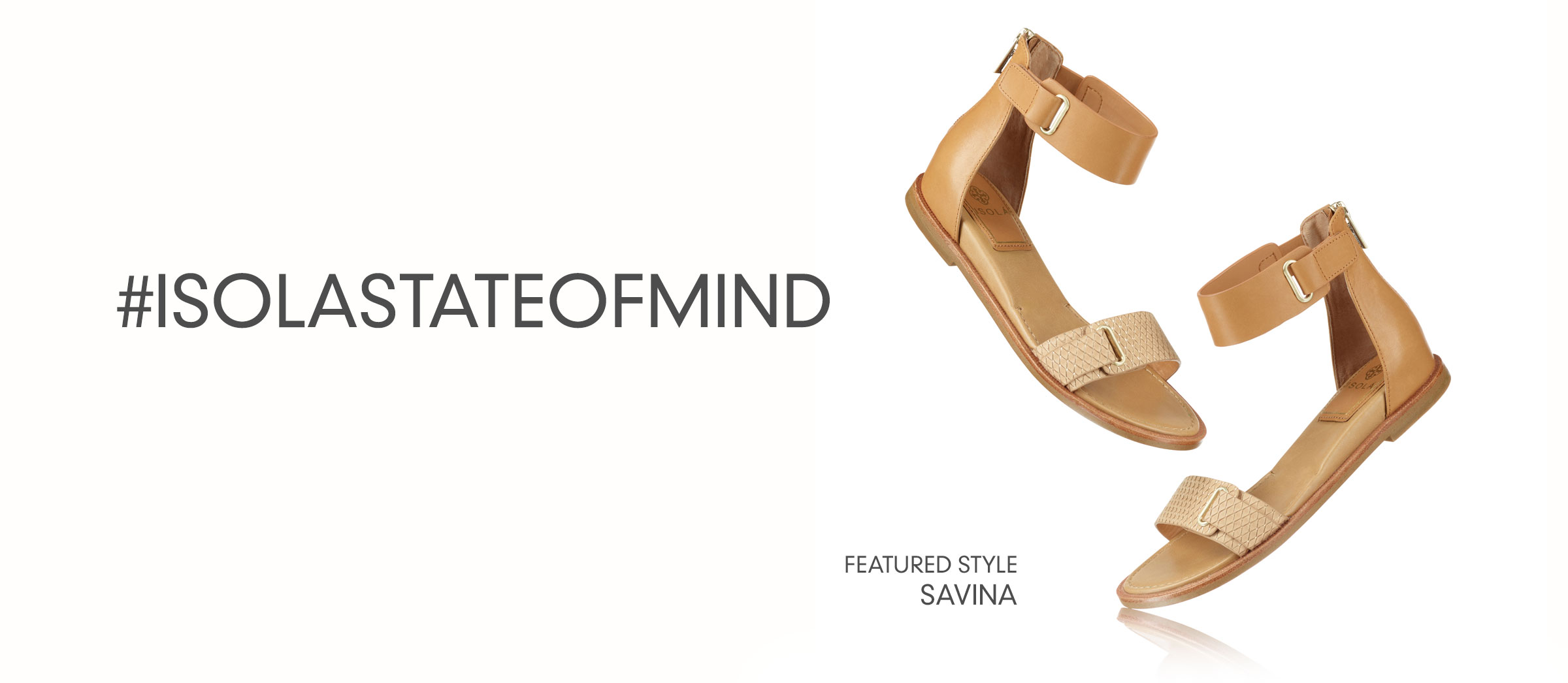 #IsolaStateofMind. Featured style: Savina.  Shop Savina in Gold Desert Sand