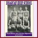 Issaquah High School: School History of an Amerian High Image