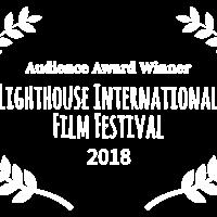 Middle audience award winner   lighthouse international film festival   2018