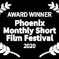 Middle award winner   phoenix monthly short film festival   2020
