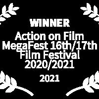 Middle winner   action on film megafest 16th17th film festival 20202021   2021 1
