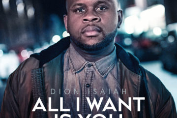 Dion Isaiah - All I want is you