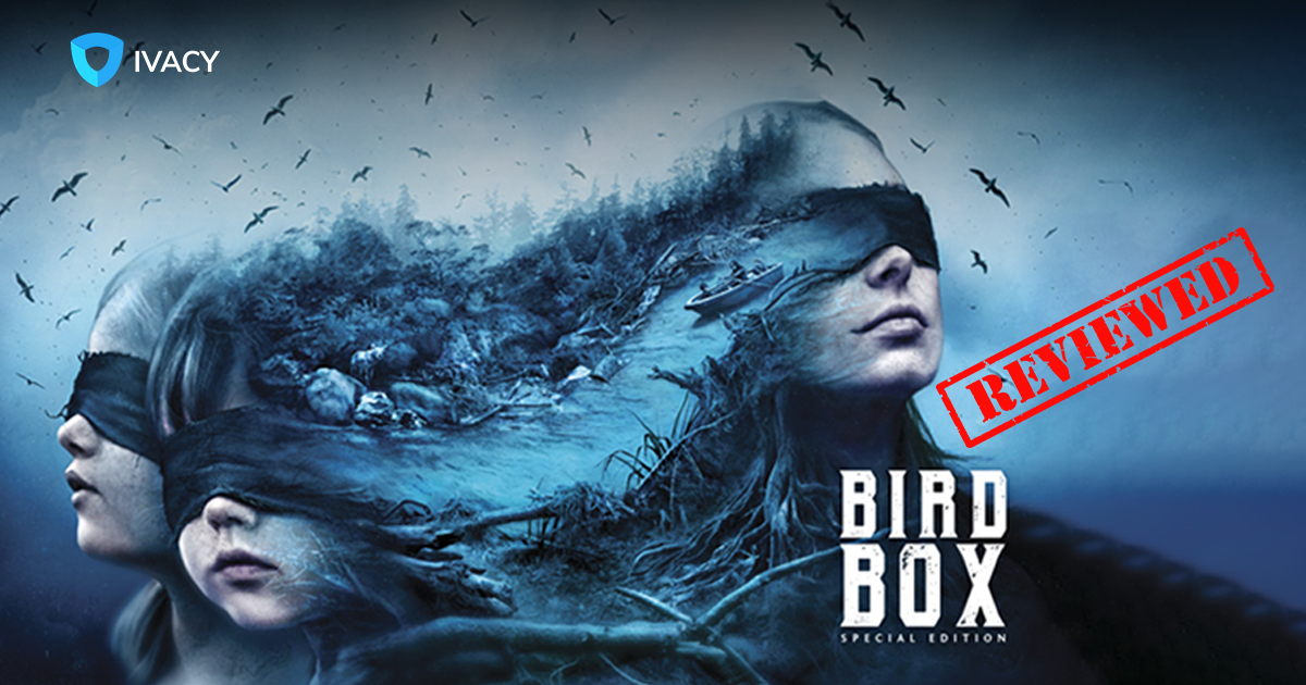 Bird box ivacy