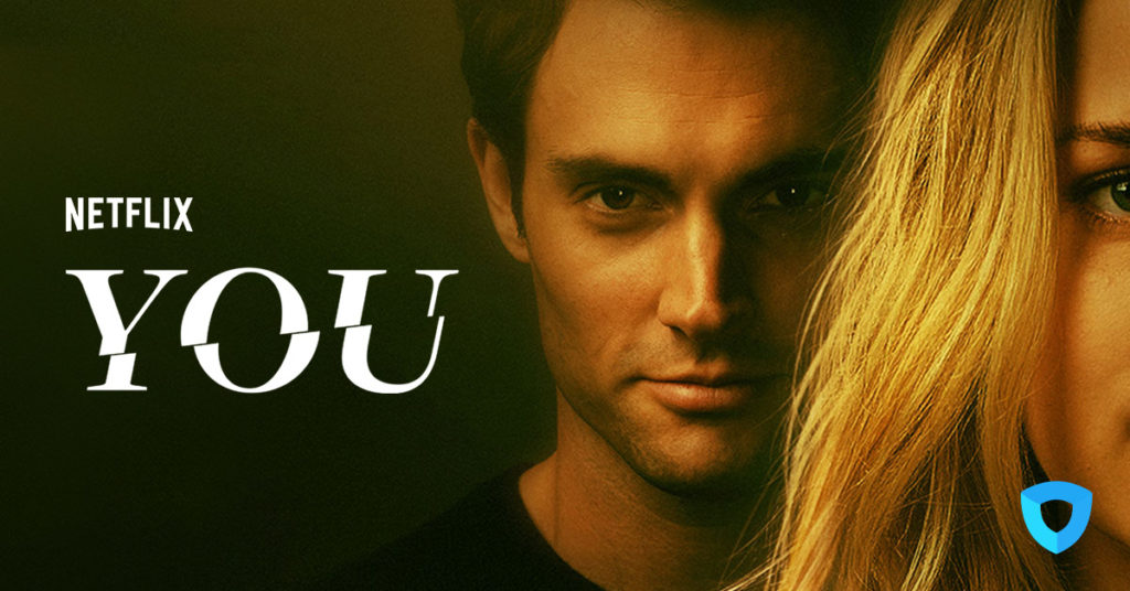 Netflix 'You' viewed by more than 40 Million & reviewed by us.