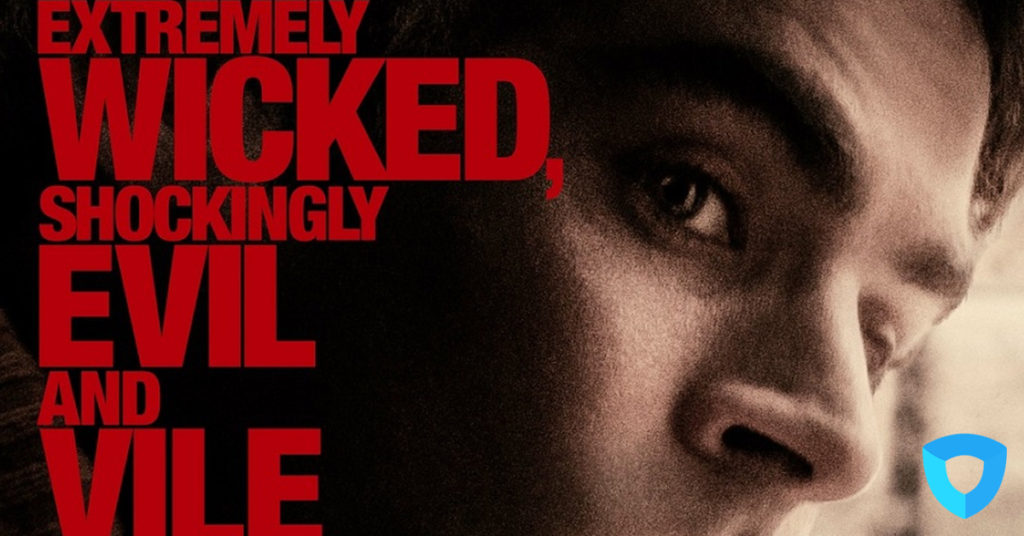 Review: Extremely Wicked, Shockingly Evil and Vile – Ted bundy