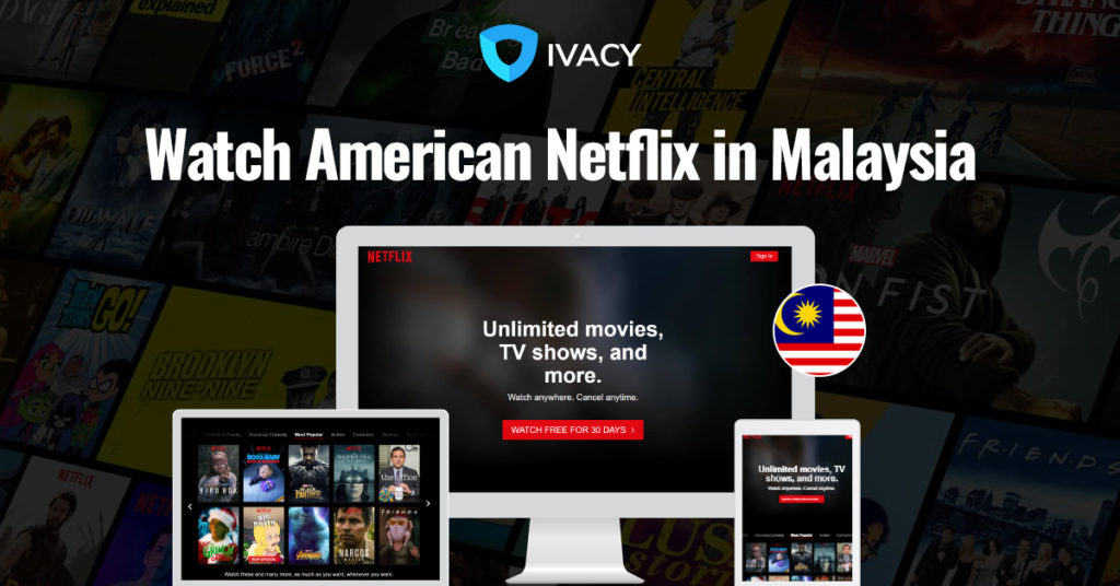 How to get American Netflix in Malaysia 2019 (easy way)