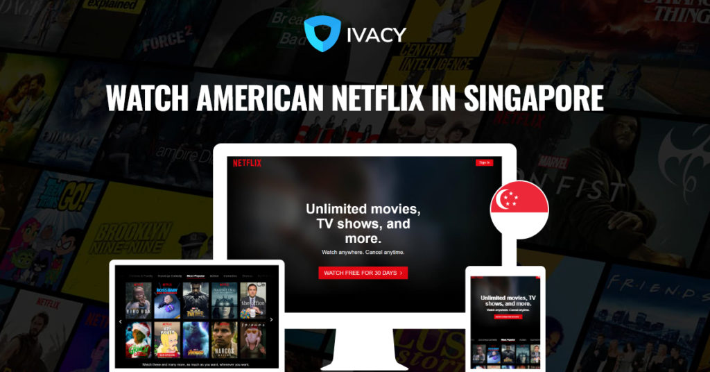 Get American Netflix in Singapore in 3 sec
