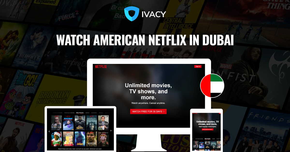 The Best Netflix VPN|Unblock Netflix with Ivacy VPN form