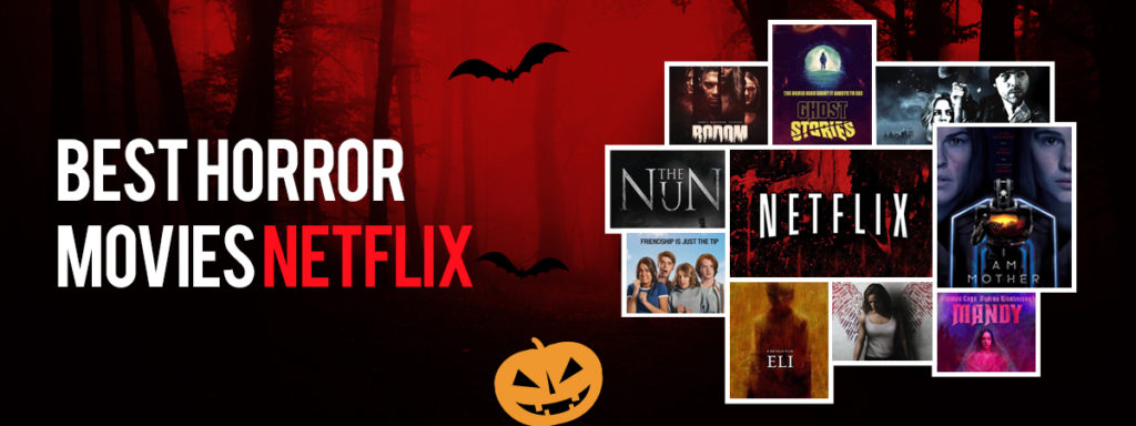 Top Horror Movies To Stream On Netflix For Halloween