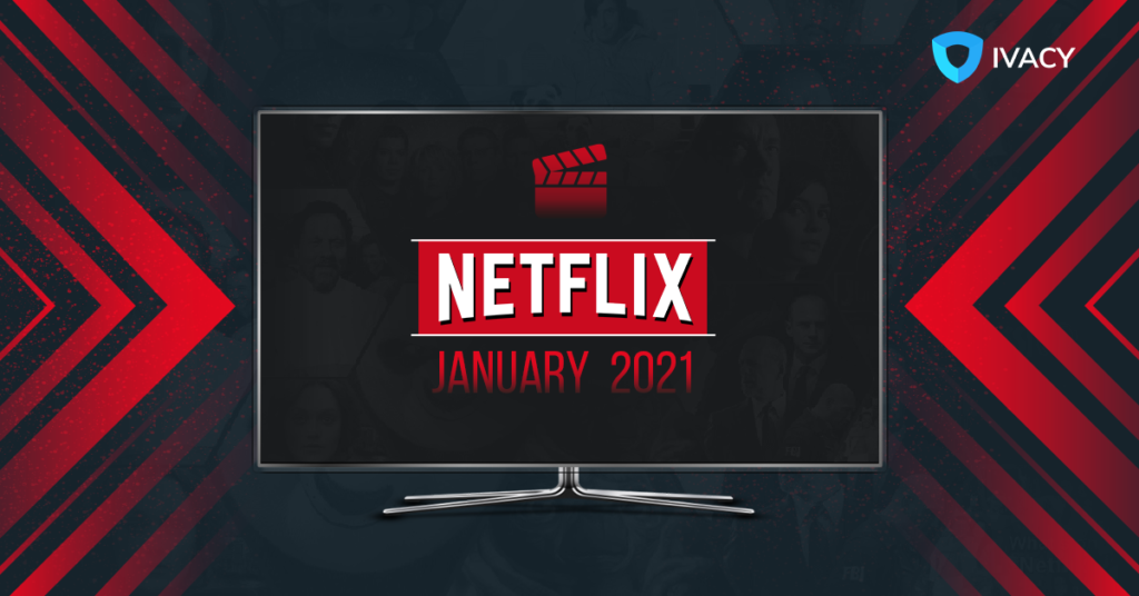 What's Coming To Netflix In January 2021