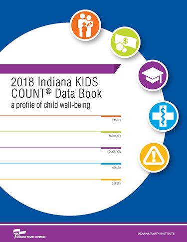 2018 Indiana KIDS COUNT® Data Book