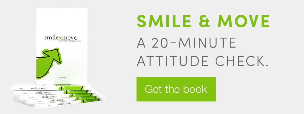 Smile & Move. A 20-minute attitude check. Get the book.