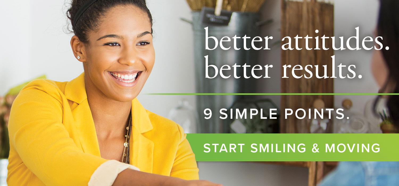 Better attitudes. Better results. Smile & Move.