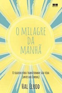 Livros inspiradores O Milagre da Manhã - Hal Elrod