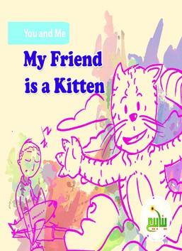 My Friend is a Kitten