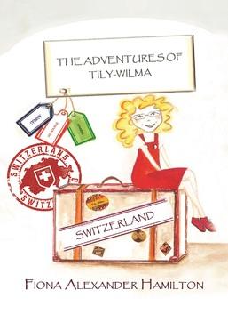The Adventures of Tily-Wilma Switzerland
